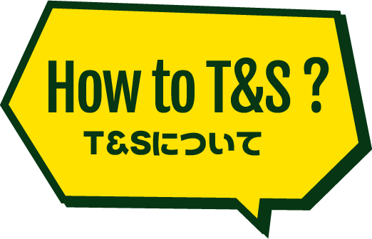 How to T&S